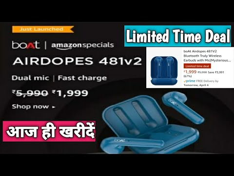 boAT Airdopes 481v2 price 1999 only Limited time Deal | boat airdopes 481 v2 review