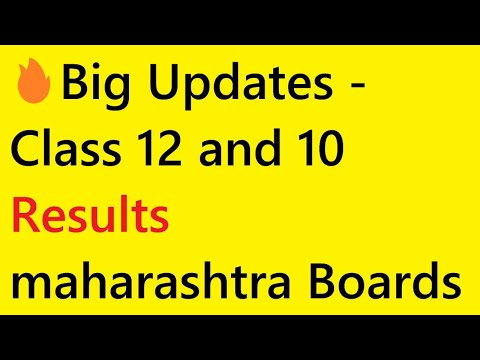 Big Updates Class 12 And 10 Results Maharashtra Boards Youtube