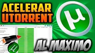 Como Acelerar Utorrent Al Maximo sin Programas 2015 | Nuevo metodo ✔