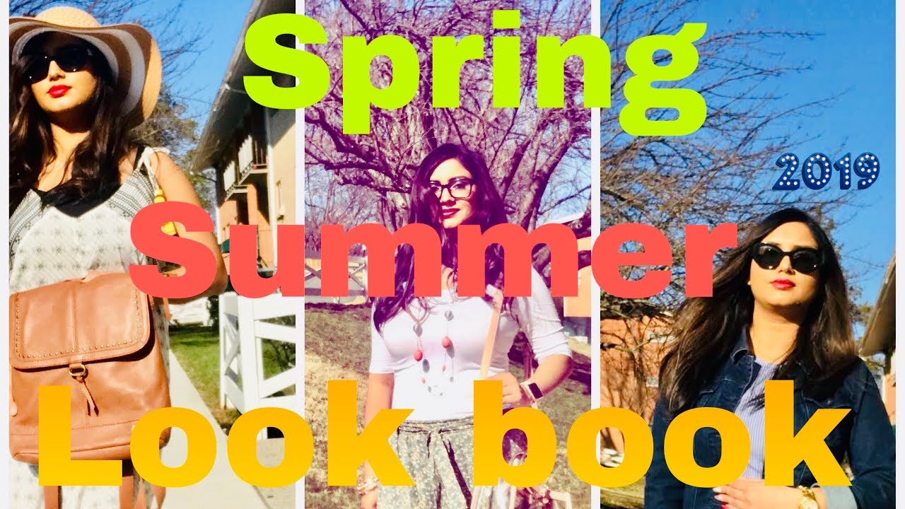 SPRING SUMMER LOOK BOOK/OUTFIT IDEAS 2019/HOW TO STYLE  OUTFITS FOR SPRING AND SUMMER 2