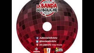Una y otra vez (Cover Marcela Morelo) - LA BANDA DEL BOLICHE