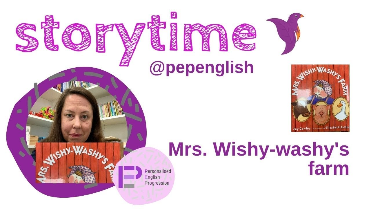 Storytime @pepenglish: Mrs. Wishy-washy's farm