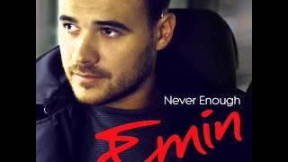 Emin - Never Enough (Buzz Junkies Radio Edit)