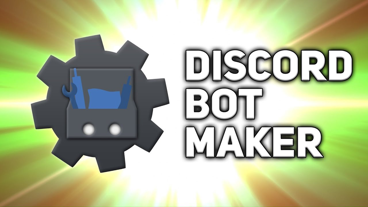 Discord Bot Maker » FREE DOWNLOAD | CRACKED-GAMES ORG