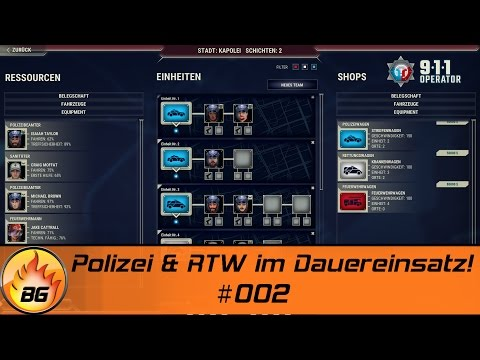 911 OPERATOR #002 | Polizei & RTW im Dauereinsatz! | Let's Play [HD]