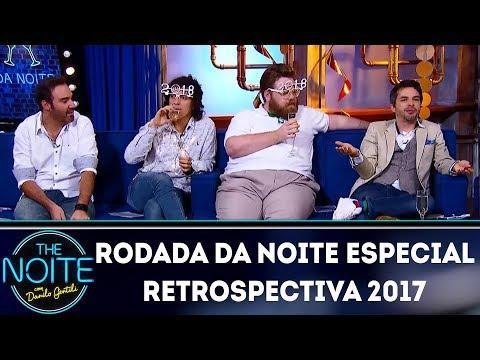 Rodada da Noite: Especial Retrospectiva 2017 | The Noite (29/12/17)
