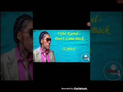 VYBZ KARTEL (DON'T COME BACK)