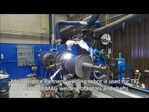 Maintenance Partners - Steam Turbine rotor: Welding Repair & Reblading