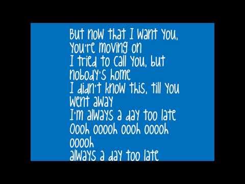 Always a Day Too Late - Claude Kelly (Lyrics)