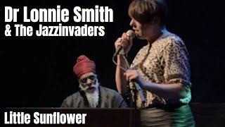 Little Sunflower - The Jazzinvaders ft Dr Lonnie Smith - Live @ Lantaren Venster Rotterdam
