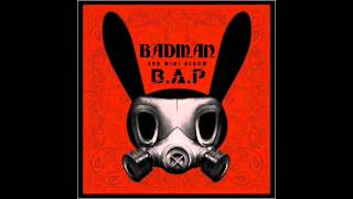 Badman by B.A.P AUDIO/MP3 DL