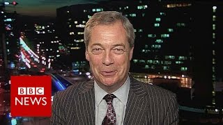 Nigel Farage  'Trump and I most vilified in West'   BBC News