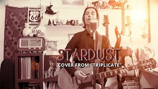 Bob Dylan - Stardust (cover from TRIPLICATE)