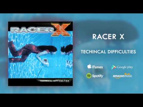 Racer X - Technical Difficulties (Official Audio)