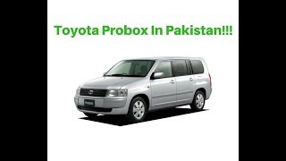 Toyota Probox In Pakistan Review | Toyota Probox Review | Auto Reviews