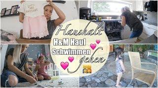 Unser Familienleben I Zwischen Putzen, Spielen & Schwimmen I H&M Haul