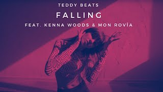 Teddy Beats - Falling feat. Kenna Woods & Mon Rovîa [Music Video]