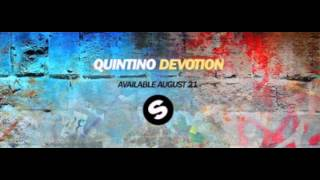 Quintino - Devotion (ORIGINAL MIX) plz subcribe