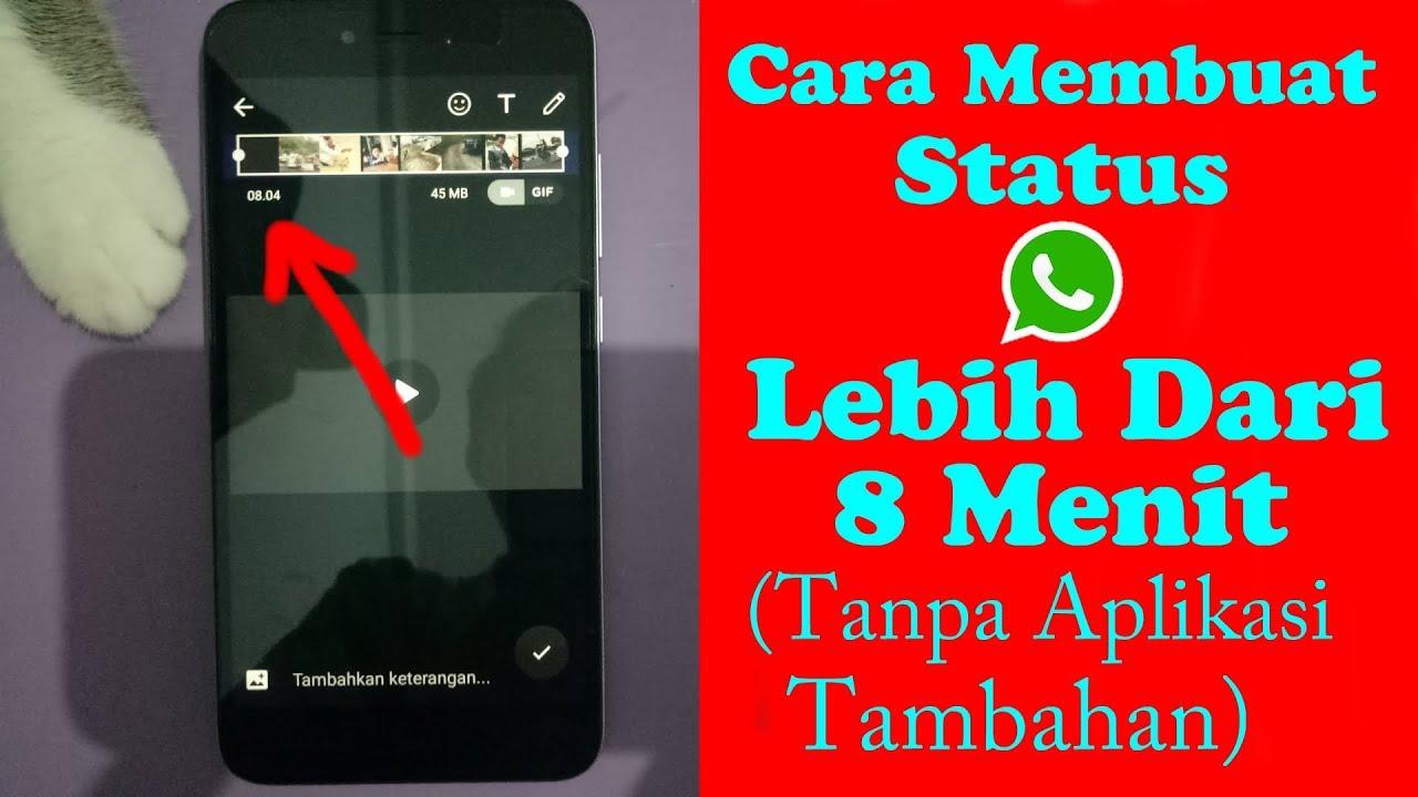 Cara 2 Menambah Durasi Status Whatsapp Tanpa Aplikasi Tambahan Youtube