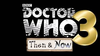Doctor Who - Actors Then and Now - The Bad Guys - Part 3 - HD