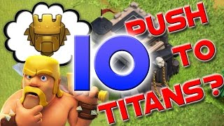 Clash of Clans: TH9 Trophy Push to Titans Episode 10 - Champion 1! 3800 Cups!