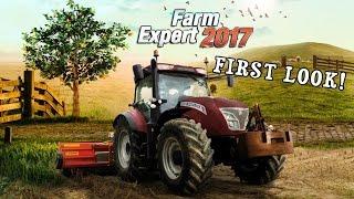 Farm Expert 2017 | First Look Gameplay!