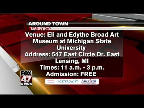 Around Town 3/2/17: Family Day at Eli and Edythe Broad Art Museum
