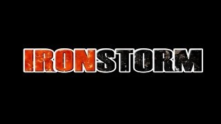 First Impressions On: Iron Storm