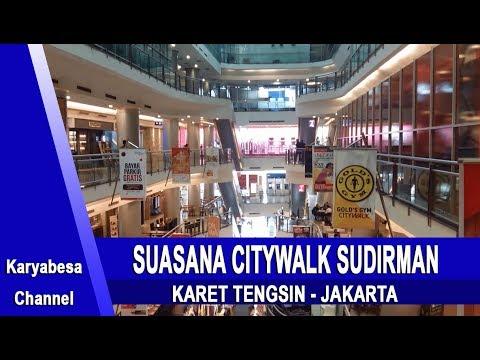 CITYWALK SUDIRMAN KARET TENGSIN JAKARTA