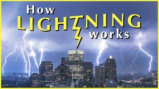 HOW LIGHTNING WORKS - Weird World of Lightning