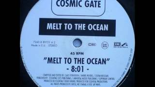 Cosmic Gate-Melt To The Ocean