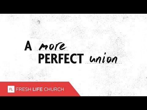 A More Perfect Union :: Magnificent Seven (Pt. 6)   Pastor Levi Lusko