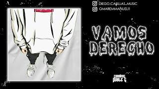 Vamos Derecho - Diego Casillas | Corridos 2020