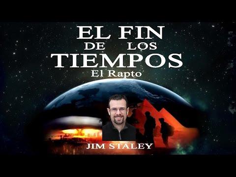 El Fin de Los Tiempos 4º - El Rapto - Jim Staley