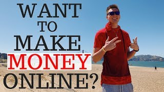 How to Make Money Online [FOR BEGINNERS]