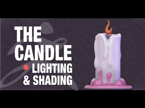 CANDLE IN THE WIND - LIGHTING AND SHADING IN ZBRUSH 2019