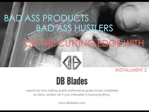 Bad Ass Products By BadAss Hustler's   DB Blades 18 And On The Cutting Edge