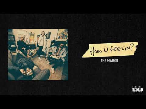The Manor - How U Feelin? Mp3