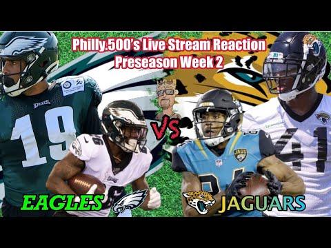 Eagles Vs Jaguars | Live Reaction | Preseason Football | Week 2
