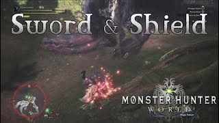 Monster Hunter World - Sword and Shield Gameplay - Weapons Showcase Part 12