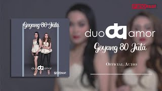 Download lagu Duo Amor - Goyang 80 Juta MP3
