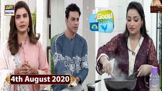 Good Morning Pakistan - Faisal Naqvi & Ayaz Samoo - 4th August 2020 - ARY Digital Show