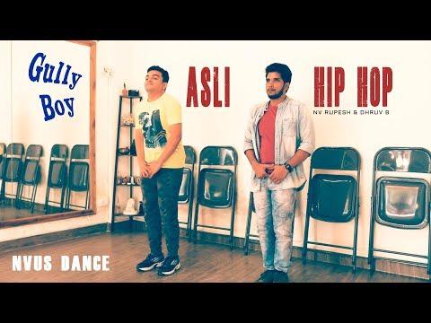 Asli Hip Hop - Gully Boy |  NVus Dance Academy
