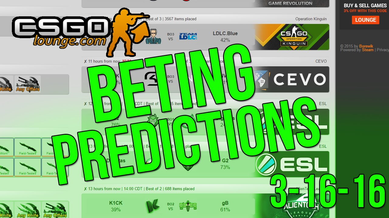 Csgo betting predictions reddit nba spread betting futures explained meaning