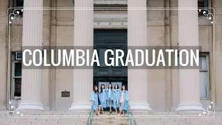 GRADUATING FROM COLUMBIA CLASS OF 2017