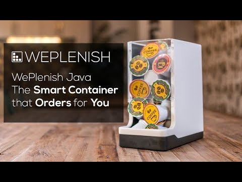 WePlenish Java - The Smart Container that Orders for You