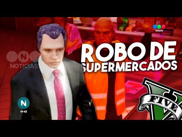 """""""Decia que vendia empanadas, pero robaba supermercados"""", GTA V Rolplay"""
