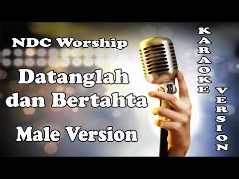 Datanglah Dan Bertahta (Great Is Our God) – NDC Worship ( KARAOKE HQ Audio )