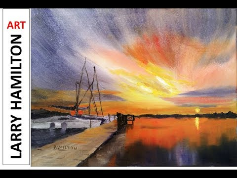"Painting with Larry Hamilton - Oil - Live - ""Sunset Harbor"" July 19, 2017"