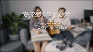 Người Ta Nói (Acoustic Cover) - Trang Mèo ft Bún Tre (test) 4k